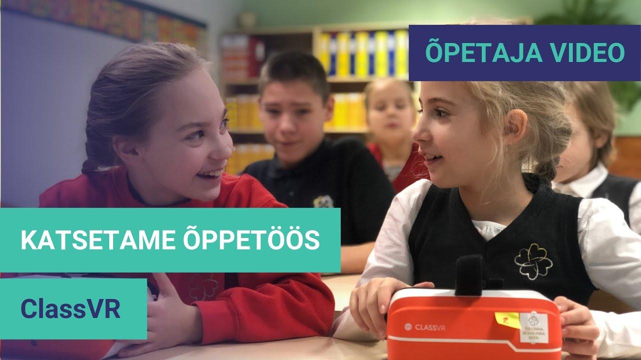 katsetame_oppetoos_-_classvr_virtuaalreaalsus